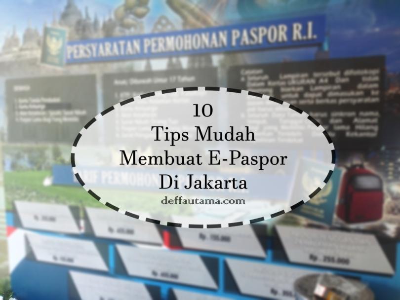 10 Tips Mudah Membuat E-Paspor di Jakarta